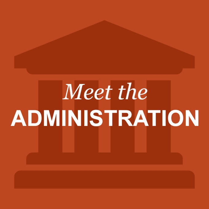 Meet the administration
