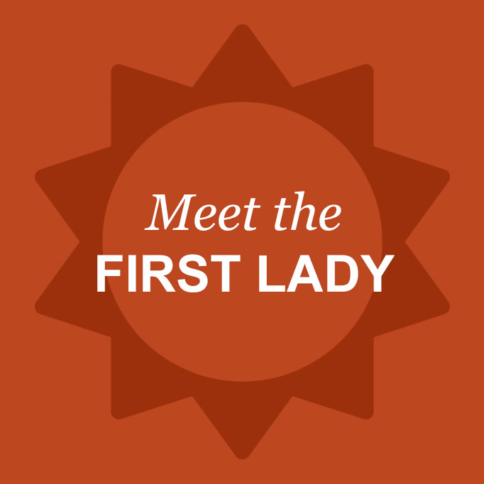 Meet the first lady